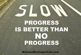 slow progress